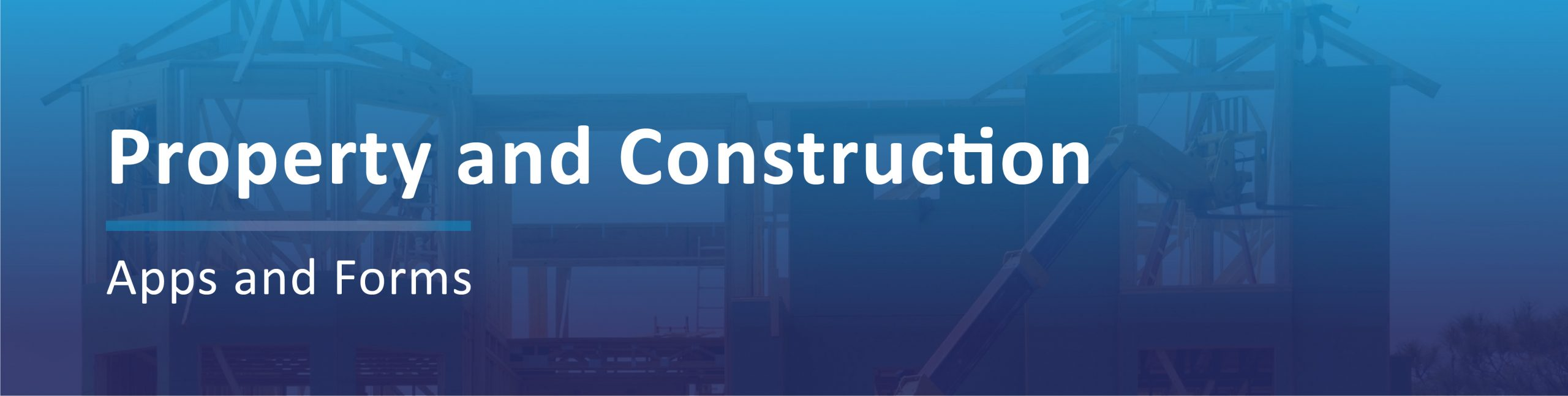 Property Construction Applications Banner