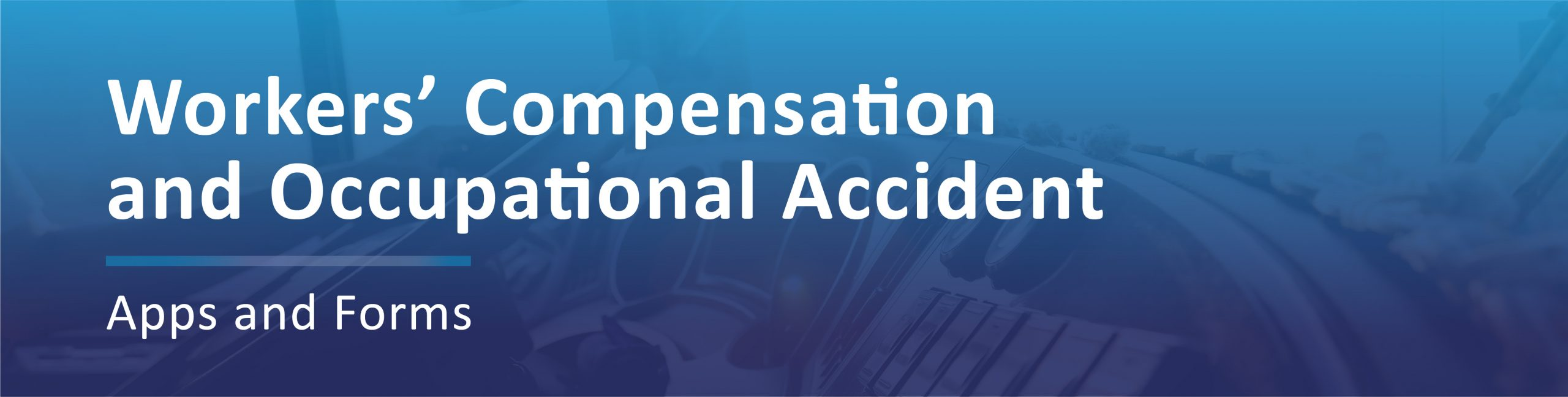 Workers Compensation and Occupational Accident Applications Banner